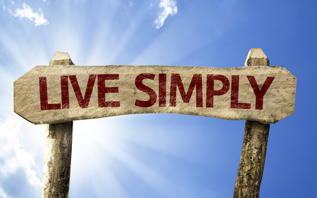 simply: Live simply sign with sunny background