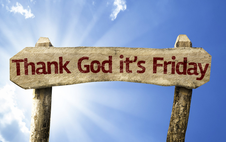 positiveness: Thank God its Friday sign with sunny background