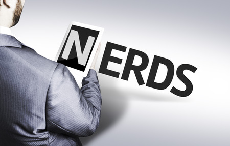Business man in low angle view with the text: Nerds