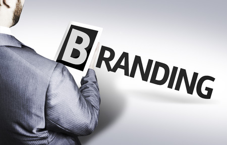 branded: Business man in low angle view with the text: Branding