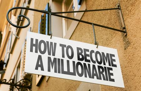 hombre millonario: How to become a millionaire signpost on building background Foto de archivo