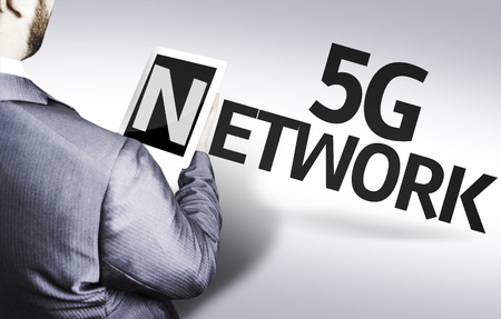 Business man in low angle view with the text: 5G network