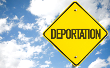 Deportation sign with clouds and sky background