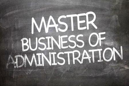 master: Master of Business Administration written on blackboard