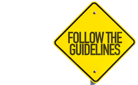 Follow the guidelines sign on white background