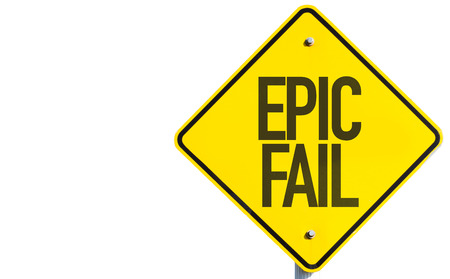 blunder: Epic fail sign on white background Stock Photo