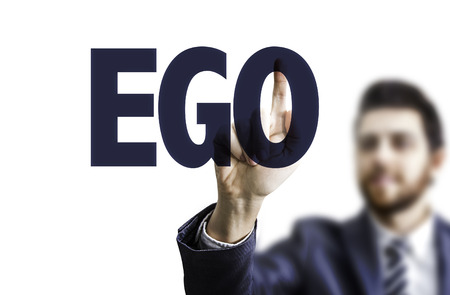 boastful: Business man pointing to transparent board with text: Ego