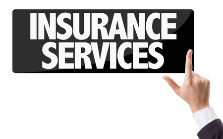 insurer: Business man pressing button with text: Insurance services