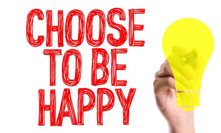 marker pen: Choose to be happy written with a marker pen