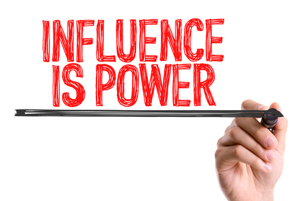 persuasiveness: Influence is power written with a marker pen Stock Photo