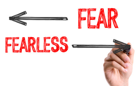 fearless: Fear and fearless written with a marker pen
