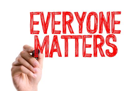 Everyone matters written with a marker pen