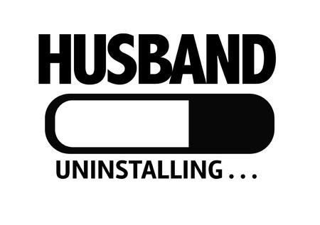 relationship breakup: Progress bar uninstalling with the text Husband