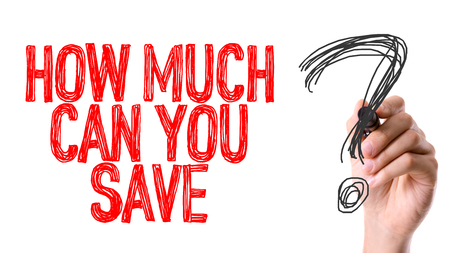 financial questions: How much can you save? written with a marker pen