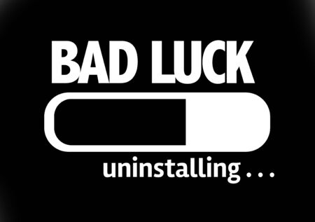 bad luck: Progress bar uninstalling with the text Bad Luck