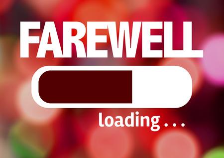 farewell: Progress bar loading with the text Farewell