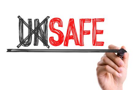 unsafe: Unsafe written with a marker pen