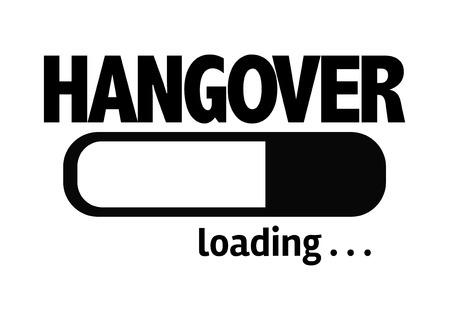 hangover: Progress bar loading with the text Hangover