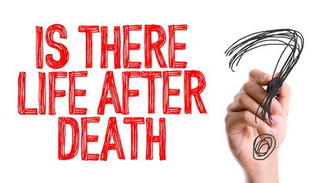 life after death: Is there life after death? written with a marker pen