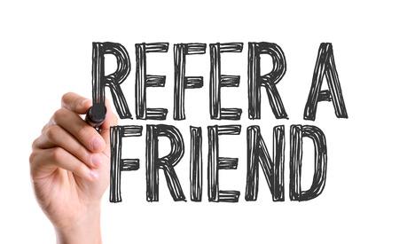 refer: Refer a friend written with a marker pen