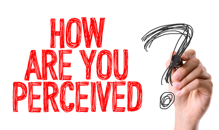 perceived: How are you perceived? written with a marker pen