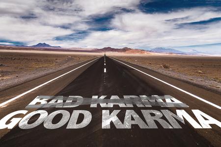 karma: Bad karma, good karma written on the road