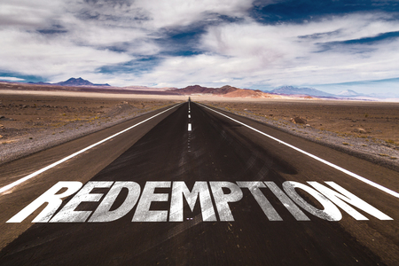 redemption: Redemption written on the road
