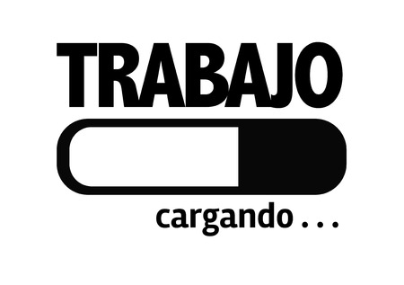 Progress bar loading with the text Trabajo (work in Spanish)