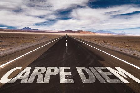 carpe diem: Carpe diem written on the road