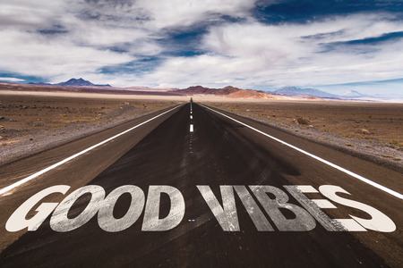 vibes: Good vibes written on the road