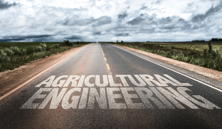 agricultural engineering: Agricultural engineering written on the road