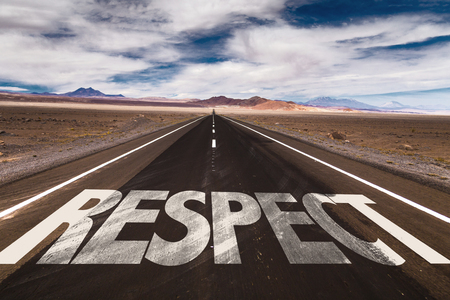 respectful: Respect written on the road
