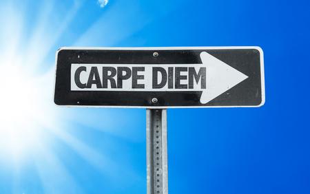 carpe diem: Carpe diem sign with arrow on sunny background