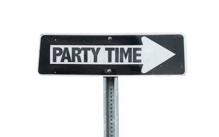 vibe: Party time sign with arrow on white background