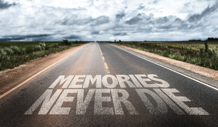recollection: Memories never die written on the road