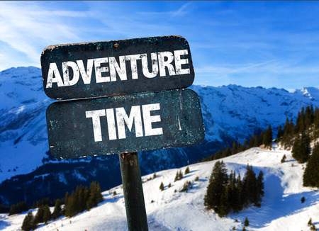 Adventure time sign with outdoors background