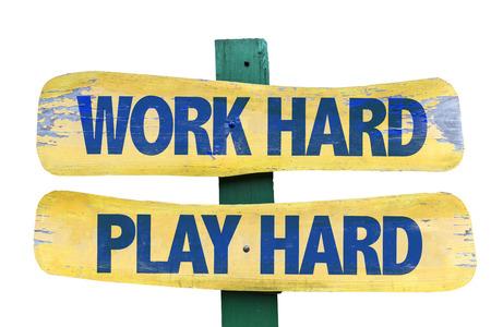 white work: Work hard play hard sign on white background