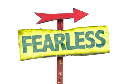 fearless: Fearless sign with arrow on white background