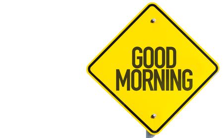 Good morning sign on white background Stock Photo