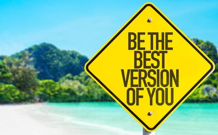 version: Be the best version of you sign with beach background