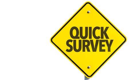 Quick survey sign on white background Stock Photo
