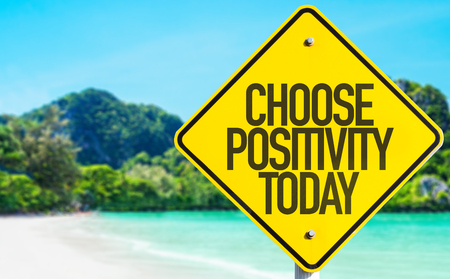 positivity: Choose positivity today sign with beach background