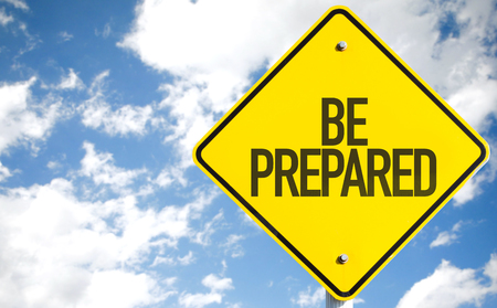 Be prepared sign with clouds and sky background