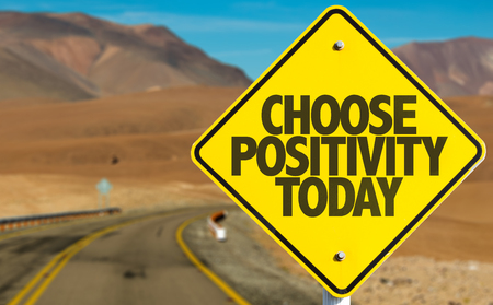peace and love: Choose Positivity Today sign with desert background