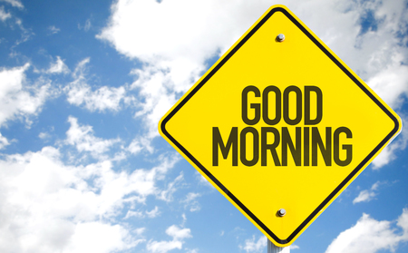 arousing: Good Morning sign with sky background