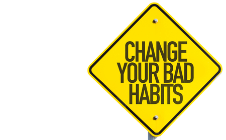 pratice: Change Your Bad Habits sign isolated on white Stock Photo