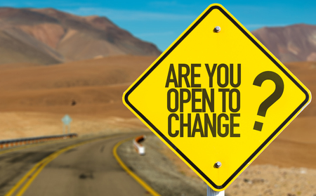 Are You Open to Change sign with desert background