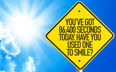 quoted: Youve Got 86,400 Seconds Today. Have You Used One to Smile Stock Photo