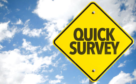 survey: Quick Survey sign with sky background Stock Photo