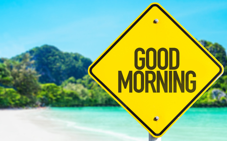arousing: Good Morning sign with beach background